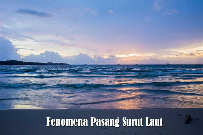 Fenomena Pasang Surut Air Laut